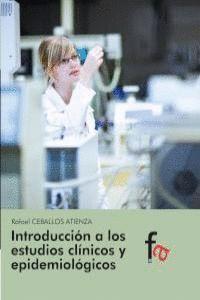 INTRODUCCION A LOS ESTUDIOS CLINICOS Y EPIDEMIOLOGICOS