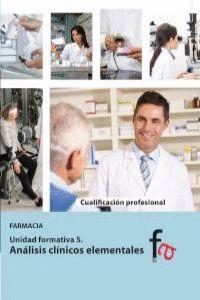 ANÁLISIS CLNICOS ELEMENTALES FARMACIA. UNIDAD FORMATIVA 5