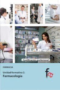 FARMACOLOGA FARMACIA. UNIDAD FORMATIVA 2