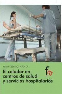 EL CELADOR EN LOS CENTOS DE SALUD Y SERVICIOS HOSPITALARIOS