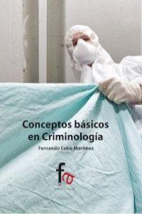 CONCEPTOS BÁSICOS DE CRIMINOLOGA