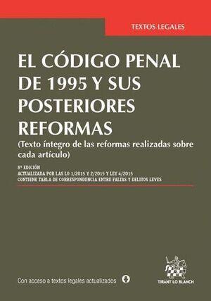 EL CÓDIGO PENAL DE 1995 Y SUS POSTERIORES REFORMAS 8ª ED. 2015