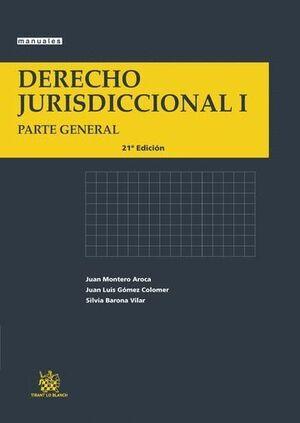 DERECHO JURISDICCIONAL I PARTE GENERAL
