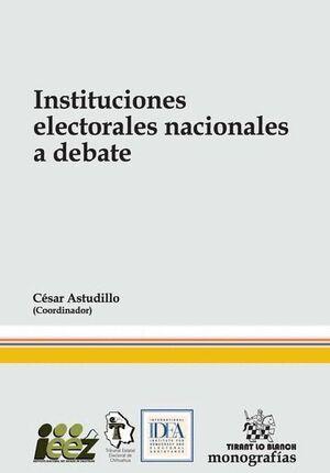 INSTITUCIONES ELECTORALES NACIONALES A DEBATE