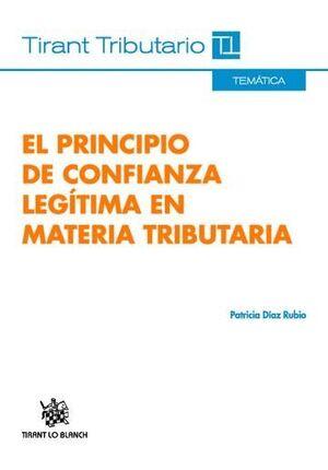 EL PRINCIPIO DE CONFIANZA LEGÍTIMA EN MATERIA TRIBUTARIA