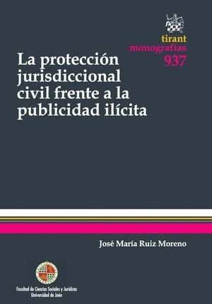 LA PROTECCIÓN JURISDICCIONAL CIVIL FRENTE A LA PUBLICIDAD ILÍCITA