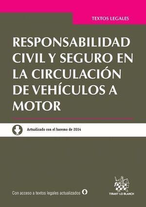 RESPONSABILIDAD CIVIL Y SEGURO EN LA CIRCULACIÓN DE VEHÍCULOS A MOTOR