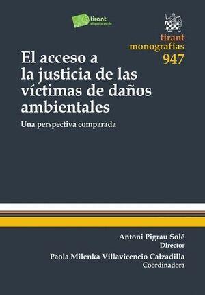 EL ACCESO A LA JUSTICIA DE LAS VÍCTIMAS DE DAÑOS AMBIENTALES