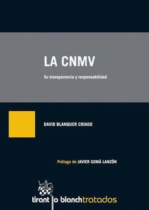 LA CNMV SU TRANSPARENCIA Y RESPONSABILIDAD
