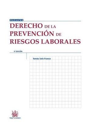 DERECHO DE LA PREVENCIÓN DE RIESGOS LABORALES