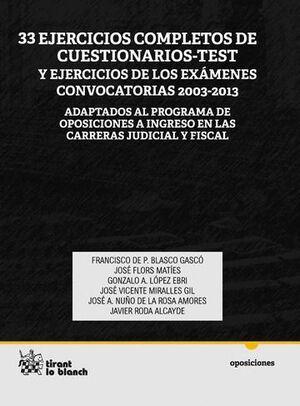 33 EJERCICIOS COMPLETOS DE CUESTIONARIOS-TEST Y EJERCICIOS DE LOS EXÁMENES CONVOCATORIAS 2003-2013