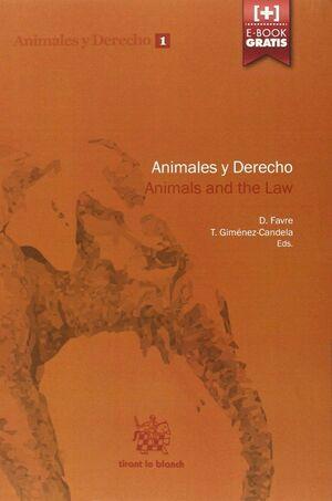 ANIMALES Y DERECHO. ANIMALS AND THE LAW