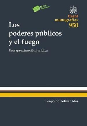 LOS PODERES PÚBLICOS Y EL FUEGO
