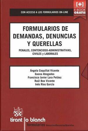 FORMULARIOS DE DEMANDAS, DENUNCIAS Y QUERELLAS PENALES, CONTENCIOSO-ADMINISTRATIVAS, CIVILES Y LABOR