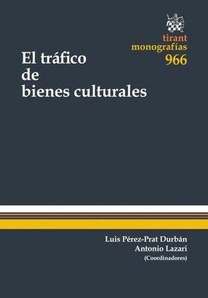 EL TRÁFICO DE BIENES CULTURALES