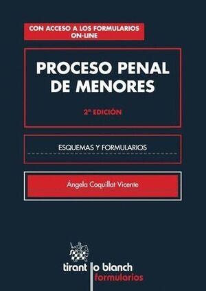 PROCESO PENAL DE MENORES. ESQUEMAS Y FORMULARIOS