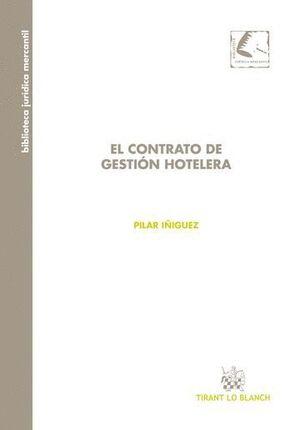 EL CONTRATO DE GESTIÓN HOTELERA