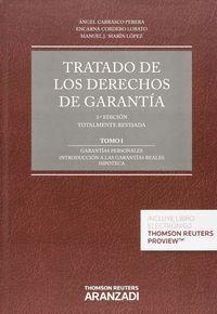TRATADO DE LOS DERECHOS DE GARANTA (2 VOLS.) I: GARANTAS PERSONALES. INTRODUCCIÓN A LAS GARANTAS