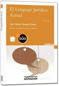 EL LENGUAJE JURDICO ACTUAL (PAPEL + E-BOOK)