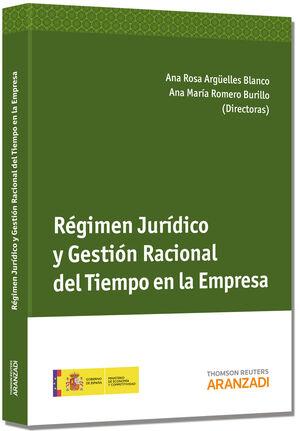 RÉGIMEN JURÍDICO Y GESTIÓN RACIONAL DEL TIEMPO EN LA EMPRESA