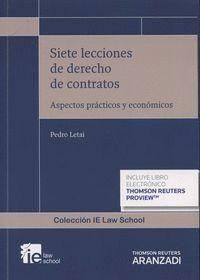 SIETE LECCIONES DE DERECHO DE CONTRATOS (DUO) ASPECTOS PRÁCTICOS Y ECONÓMICOS