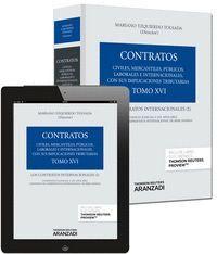 TOMO XVI. LOS CONTRATOS INTERNACIONALES I (PAPEL + E-BOOK) LOS CONTRATOS INTERNACIONALES (I). (PACK