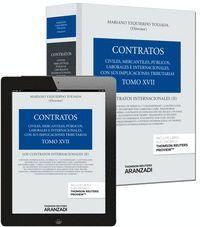 TOMO XVII. LOS CONTRATOS INTERNACIONALES (II) (PAPEL + E-BOOK) LOS CONTRATOS INTERNACIONALES (II). (