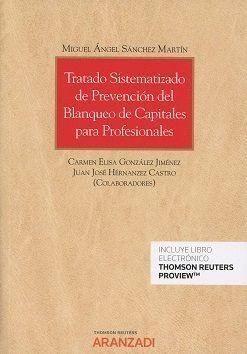 TRATADO SISTEMATIZADO PREVENCION BLANQUEO CAPITALES PROFESI