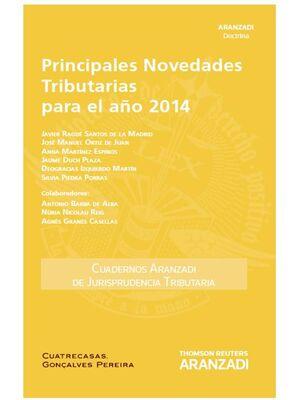 PRINCIPALES NOVEDADES TRIBUTARIAS PARA EL AÑO 2014