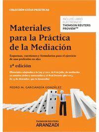 MATERIALES PARA LA PRÁCTICA DE LA MEDIACIÓN (PAPEL + E-BOOK) ESQUEMAS, CUESTIONES Y FORMULARIOS PARA