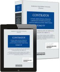TOMO IV. CONTRATOS DE PRESTACIÓN DE SERVICIOS Y REALIZACIÓN DE OBRAS (PAPEL + E-BOOK) CONTRATOS DE P