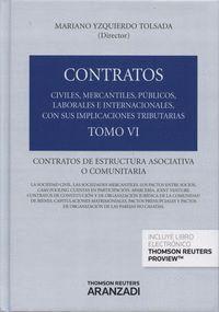 TOMO VI. CONTRATOS DE ESTRUCTURA ASOCIATIVA O COMUNITARIA (PAPEL + E-BOOK) CONTRATOS DE ESTRUCTURA A