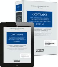 TOMO VII. CONTRATOS DIRIGIDOS A SOLUCIONAR CONTROVERSIAS JURDICAS (PAPEL + E-BOOK) TOMO VII. CONTRA