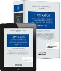 TOMO VIII. CONTRATOS ALEATORIOS (PAPEL + E-BOOK) CIVILES, MERCANTILES, PUBLICOS, LABORALES E INTERNA