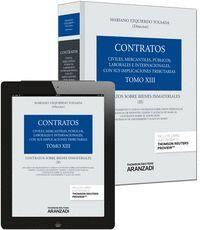 TOMO XIII. CONTRATOS SOBRE BIENES INMATERIALES (II) (PAPEL + E-BOOK) CONTRATOS SOBRE BIENES INMATERI