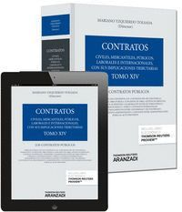 TOMO XIV. LOS CONTRATOS PÚBLICOS (PAPEL + E-BOOK) LOS CONTRATOS PÚBLICOS. (PACK DÚO PAPEL + CLAVE E-
