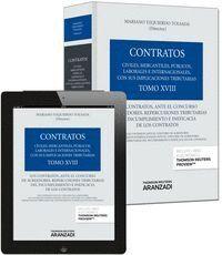 TOMO XVIII. LOS CONTRATOS, ANTE EL CONCURSO DE ACREEDORES. REPERCUSIONES TRIBUTARIAS DEL INCUMPLIMIE