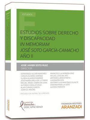 ESTUDIOS SOBRE DERECHO Y DISCAPACIDAD IN MEMORIAM JOSÉ SOTO GARCÍA-CAMACHO AÑO II