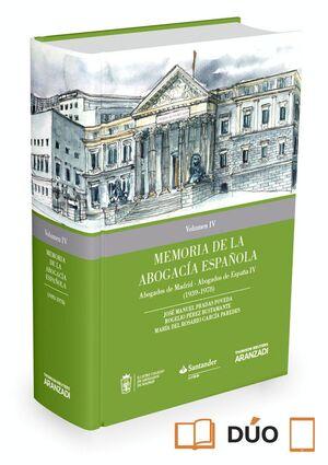 MEMORIA DE LA ABOGACA ESPAÑOLA: ABOGADOS DE MADRID, ABOGADOS DE ESPAÑA. VOLUMEN IV (PAPEL E-BOOK) (