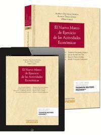 EL NUEVO MARCO DE EJERCICIO DE LAS ACTIVIDADES ECONÓMICAS (PAPEL + E-BOOK)