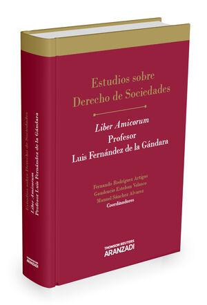 ESTUDIOS SOBRE DERECHO DE SOCIEDADES LIBER AMICORUM PROFESOR LUIS FERNÁNDEZ DE LA GÁNDARA