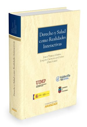 DERECHO Y SALUD COMO REALIDADES INTERACTIVAS