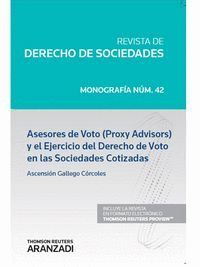 ASESORES DE VOTO (PROXY ADVISORS) Y EL EJERCICIO DEL DERECHO DE VOTO EN LAS SOCIEDADES COTIZADAS (PA