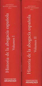 HISTORIA DE LA ABOGACA ESPAÑOLA-VOLUMEN II (PAPEL + E-BOOK) 2 TOMOS