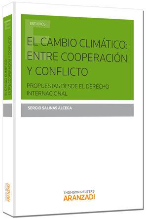 EL CAMBIO CLIMÁTICO: ENTRE COOPERACIÓN Y CONFLICTO