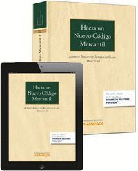 HACIA UN NUEVO CÓDIGO MERCANTIL -EXPRES- (PAPEL + E-BOOK) FORMATO DUO