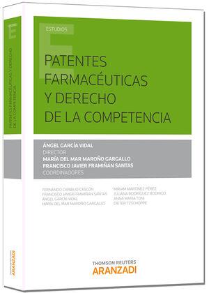 PATENTES FARMACÉUTICAS Y DERECHO DE LA COMPETENCIA