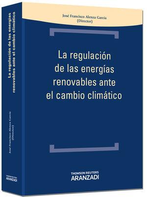LA REGULACIÓN DE LAS ENERGÍAS RENOVABLES EN EL CAMBIO CLIMÁTICO