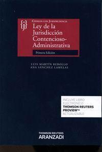 LEY DE LA JURISDICCIÓN CONTENCIOSO-ADMINISTRATIVA (PAPEL + E-BOOK) CODIGOS CON JURISPRUDENCIA
