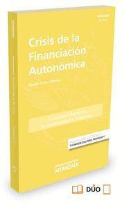 CRISIS DE LA FINANCIACIÓN AUTONÓMICA (PAPEL + E-BOOK)